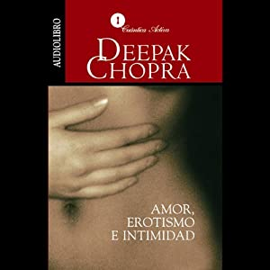 Erotismo e Intimidad [The Path to Love] Hörbuch