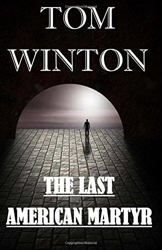 The Last American Martyr: Volume 1