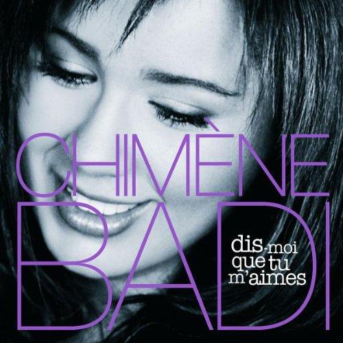 Chimene Badi – Dis-moi que tu m'aimes (2004) [FLAC]