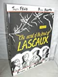 img - for The Secret of the Forest of Lascaux book / textbook / text book