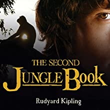 The Second Jungle Book Audiobook by Rudyard Kipling Narrated by Gildart Jackson