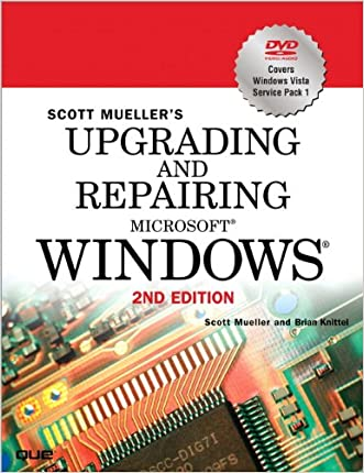 Upgrading and Repairing Microsoft Windows (2nd Edition)