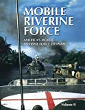 img - for Mobile Riverine Force - Vol II (Limited) book / textbook / text book