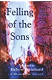 The Felling of the Sons: A Bonanza Novel