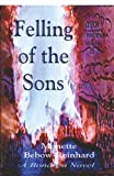 img - for The Felling of the Sons: A Bonanza Novel book / textbook / text book