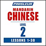 Chinese (Mandarin) Level 2: Learn to Speak and Understand Mandarin Chinese with Pimsleur Language Programs |  Pimsleur