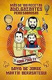 img - for Mas De 100 Recetas Adelgazantes Pero Sabrosas / More Than 100 slimming but tasty Recipies by David De Jorge (2014-09-25) book / textbook / text book