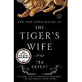 The Tiger's Wife: A Novel ~ T�a Obreht