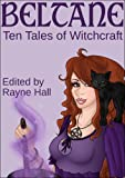 img - for Beltane: Ten Tales of Witchcraft (Fantasy Stories) book / textbook / text book