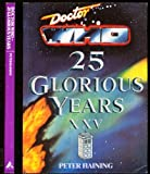 Peter Haining Doctor Who: 25 Glorious Years