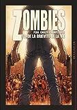 """Afficher """"Zombies n° 2 De la brièveté de la vie"""""""