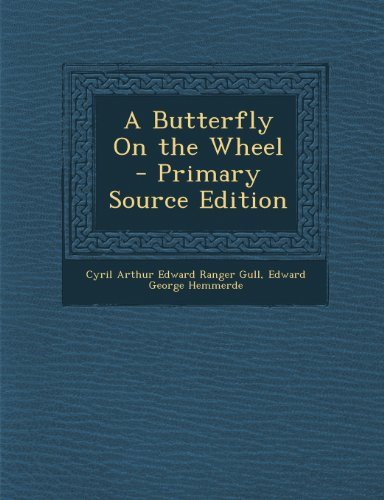 A Butterfly on the Wheel - Primary Source Edition