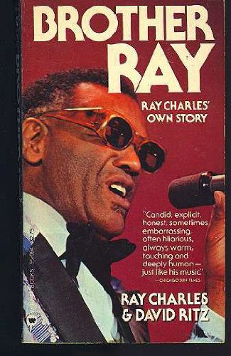 Brother Ray: Ray Charles' Own Story, Ray Charles, David Ritz