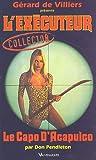 echange, troc Don Pendleton - L'Executeur collector 26 : Le capo d'Acapulco