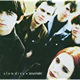 Souvlakiby Slowdive