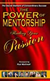 img - for The Power of Mentorship Finding Your Passion (The Power of Mentorship) book / textbook / text book