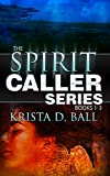 Spirit Caller: Books 1-3 (Spirit Caller Series)