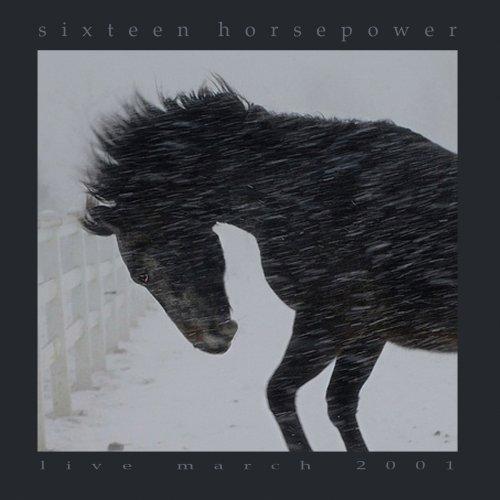 16 Horsepower - Live March 2001 - Zortam Music