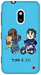 The Racoon Lean Turk and JD hard plastic printed back case / cover for Nokia Lumia 620