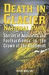 Death in Glacier National Park: Stori...