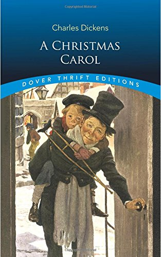 A Christmas Carol (Dover Thrift Editions), Charles Dickens