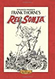 img - for Frank Thorne's Red Sonja Art Edition HC by Roy Thomas (2014-05-08) book / textbook / text book