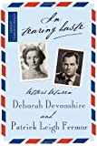 img - for In Tearing Haste: Letters between Deborah Devonshire and Patrick Leigh Fermor book / textbook / text book