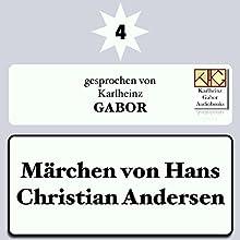 Märchen von Hans Christian Andersen 4 Hörbuch von Hans Christian Andersen Gesprochen von: Karlheinz Gabor
