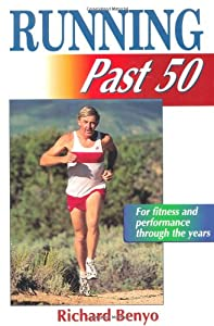 Cover of &quot;Running Past 50 (Ageless Athlet...