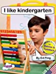 I Like Kindergarten (I Like...Reading...