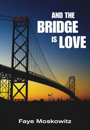 And the Bridge Is Love