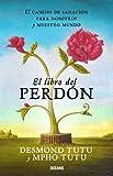 img - for El libro del perd n: El camino de sanaci n para nosotros y nuestro mundo (Para estar bien) (Spanish Edition) book / textbook / text book