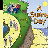 A Sunny Dayby Wendy Sparkes