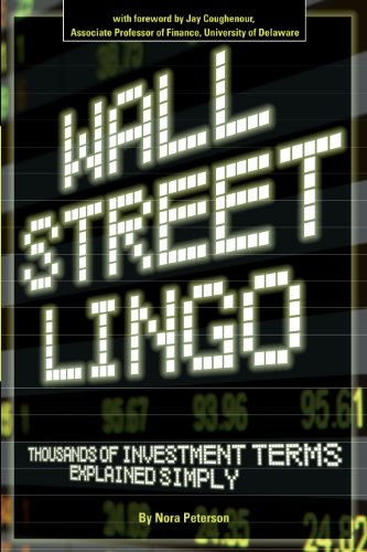 wall-street-lingo-thousands-of-investment-terms-explained-simply