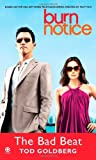 Burn Notice: the Bad Beat