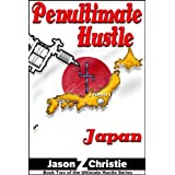 Penultimate Hustle: Japan