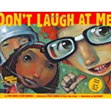 Don't Laugh at Me (Reading Rainbow Book) ~ Steve Seskin