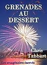 Les sexagénaires énervés, tome 3 : Grenades au dessert par Tabbart
