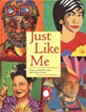 img - for Just Like Me: Stories and Self-Portraits by Fourteen Artists book / textbook / text book