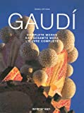 Isabel Artigas Gaudi, Complete Works (Evergreen Series)