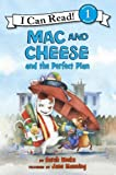 img - for Mac and Cheese and the Perfect Plan (I Can Read Book 1) book / textbook / text book