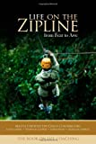 img - for Life on the Zipline: from Fear to Awe book / textbook / text book