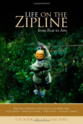 Life on the Zipline: from Fear to Awe