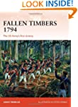 Fallen Timbers 1794: The US Army's Fi...
