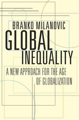 Global Inequality: A New Approach for the Age of Globalization