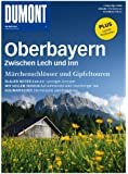 DuMont Bildatlas Oberbayern, zwischen Lech und Inn