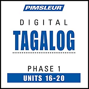 Tagalog Phase 1, Unit 16-20 Audiobook