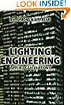 Lighting Engineering: Applied Calcula...