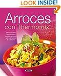 Arroces con thermomix (El Rinc�n Del...