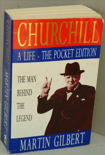 Churchill: A Life - The Man Behind the Legend